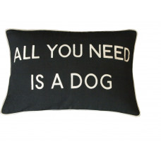 All You Need Is A Dog Embroidered Cushion
