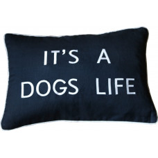 It's A Dogs Life Embroidered Cushion