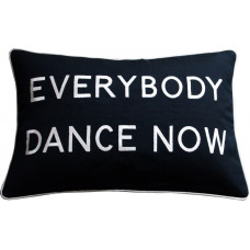 Everybody Dance Now Embroidered Cushion